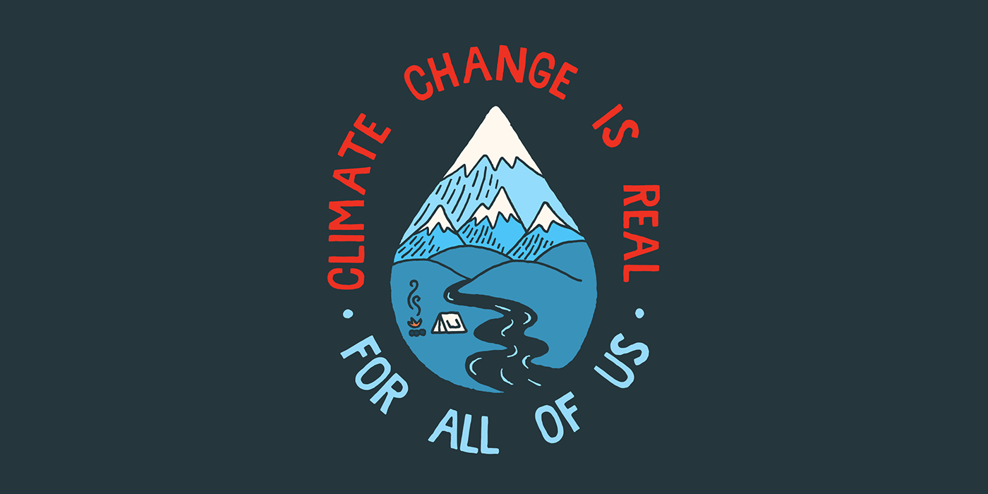 Climate Change Is Real For All Of Us